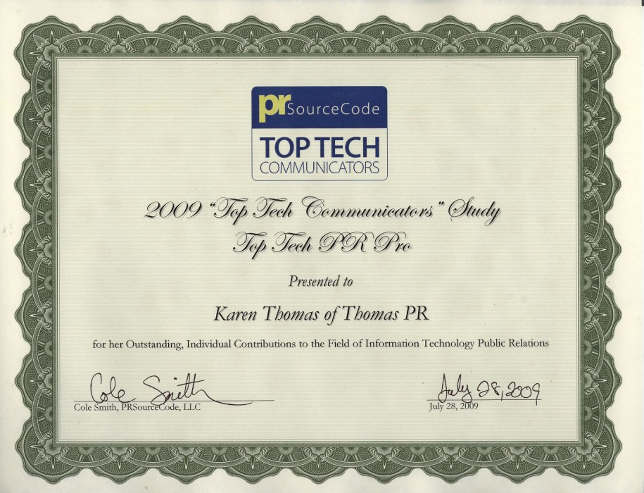 "Karen Thomas, President & CEO, Thomas PR Wins ""Top Tech Communicators"" Award 2009 for ""Outstanding, Individual Contributions to the Field of Information Technology Public Relations."""