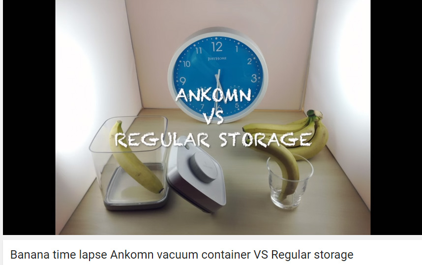 Photo of Video Time Lapse of Banana in Ankomn Savior v. Regular Storage