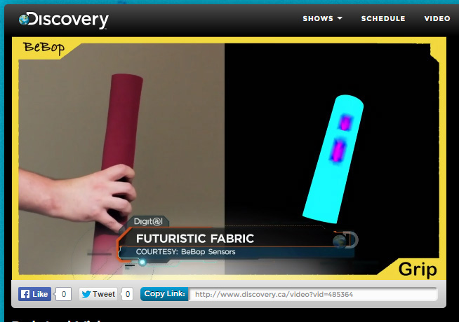 BeBop Sensors smart fabrics in Discovery TV Canada http://www.discovery.ca/video?vid=485364 at 1:05 mark