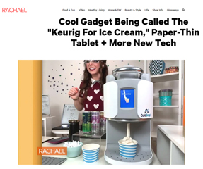 Thomas Public Relations' client ColdSnap featured in Rachel Ray Show! https://www.rachaelrayshow.com/video/cool-gadget-being-called-the-keurig-for-ice-cream-paper-thin-tablet-more-new-tech
