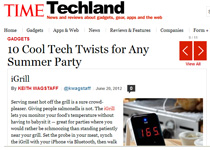 "Time Magazine on iGrill in ""10 Cool Tech Twists for Any Summer Party"" by Keith Wagstaff ""Great for parties""!"