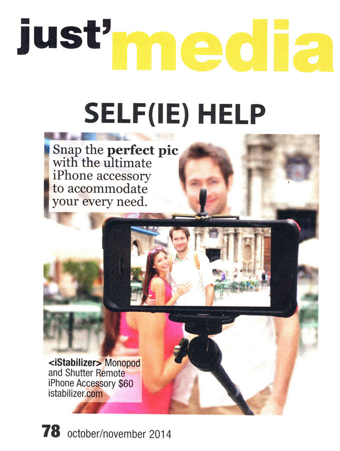 "Justine Magazine on iStabilizer Selfie Bundle: ""Selfie Help - Snap the perfect pic with the ultimate iPhone accessory to accommodate your every need."""