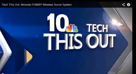 "NBC-TV ""Tech This Out"" on Microlab FC60BT by Molly O'Brien: �You�re looking at an innovative sound system�!"