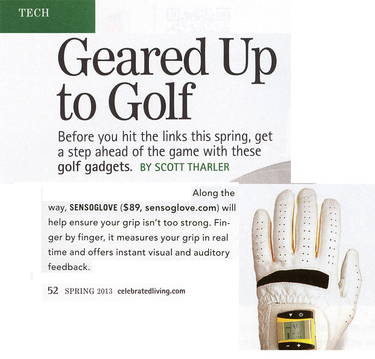 "American Airlines Celebrated Living Magazine Features SensoGlove ""Finger by finger, it measures your grip in real time and offers instant visual and auditory feedback""! -Scott Tharler, American Airlines Celebrated Living Magazine"