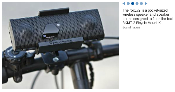 "USA Today on foxL by Deborah Porterfield ""You can ride your bike while enjoying music and communicating via the foxLv2, a pocket-sized wireless speaker and speaker phone designed to fit on the foxL BKMT-2 Bicycle Mount Kit."""
