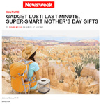 Thomas PR Client Ankomn Savior in Newsweek.com �Gadget Lust: Last-Minute, Super-Smart Mother�s Day Gifts� by David Weiss