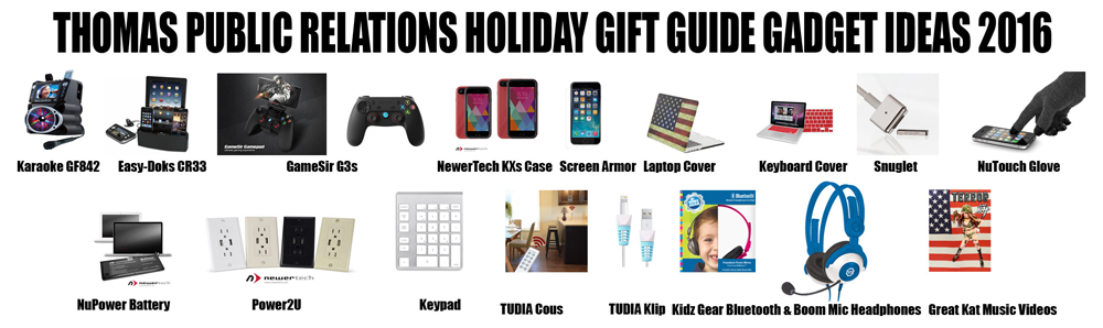 THOMAS PUBLIC RELATIONS HOLIDAY GIFT GUIDE GADGET IDEAS 2016