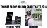 THOMAS PR TOP HOLIDAY GADGET GIFTS 2018