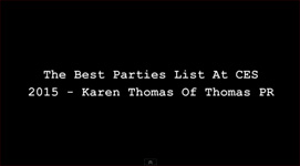 Zennie Abraham, Zennie62.com on The Best Parties List At CES 2015 Las Vegas � Karen Thomas, Thomas PR � Video!